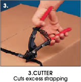 3. Cutter - Cuts excess strapping